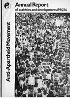 Anti-Apartheid Movement Annual Report on Activities and Developments