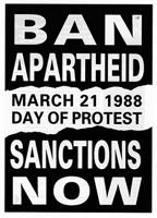 Ban Apartheid! March 21 1988 Day of Protest!