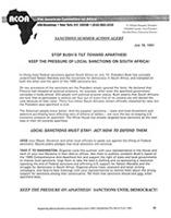 Stop Bush's Tilt Toward Apartheid - Keep the Pressure of Local Sanctions on the South Africa
