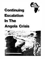 Continuing Escalation in the Angola Crisis