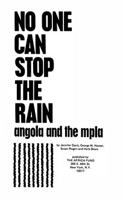 No One Can Stop the Rain: Angola and the MPLA