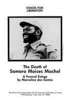 The Death of Samora Moises Machel - A Funeral Eulogy