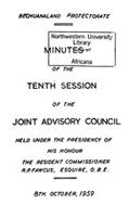 Minutes of the tenth session of the Joint Advisory Council held under the presidency of His Honour the Resident Commissioner R.P. Fawcus, Esquire, O.B.E. 8th October, 1959
