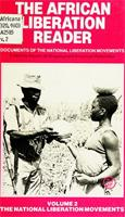 The African liberation reader, Vol. 2: the national liberation movements