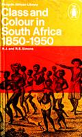 Class and colour in South Africa, 1850-1950
