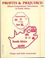 Profits & Prejudice: Illinois Corporations' Investments in South Africa