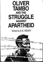 Oliver Tambo and the struggle against Apartheid