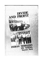 Divide and Profit: Indian Workers in Natal