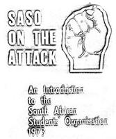 SASO on the attack: an introduction to the South African Student's Organization 1973.