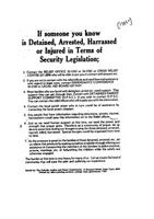 If someone you know is detained, arrested, harrassed or injured in terms of security legislation
