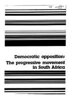 Democratic opposition: the progressive movement in South Africa