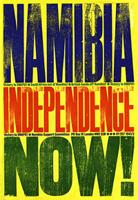 Namibia independence now!