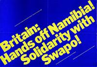 Britain: hands off Namibia!/ Solidarity with SWAPO!