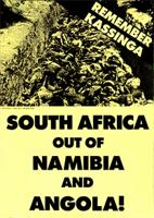 Remember Kassinga/ South Africa out of Namibia and Angola!