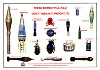 These bombs will kill!/ don't touch it, report it!