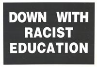 Down with racist education
