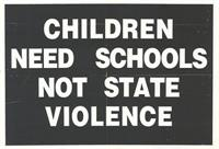 Children need schools not state violence