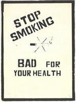 Stop smoking - bad for your health