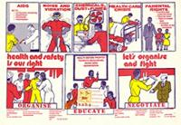 Health and safety is our right : let's organise and fight