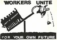 Workers unite: for your own future