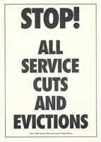 Stop! all service cuts and evictions