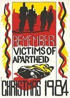 Remember victims of apartheid : Christmas 1984