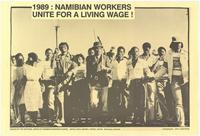 1989 : Namibian workers unite for a living wage!