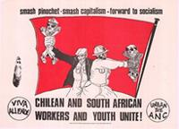 Smash pinochet - Smash capitalism - Forward to socialism