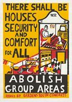 There should be houses security and comfort for all: Abolish group areas