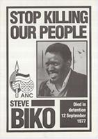Stop killing our people: ANC Steve Biko died in detention 12 September 1977