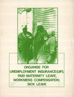 Organise for unemployment insurance(UIF), paid maternity leave, Workmens compensation, Sick leave