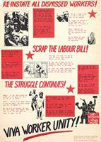 Re-instate all dismissed workers! : Scrap the Labour Bill! : The struggle continues!