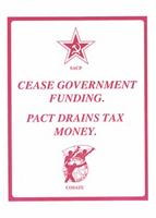 Cease government funding. Pact drains tax money