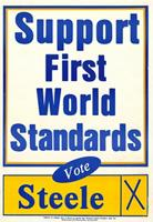 Support first world standards : Vote Steele