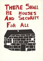 There shall be houses and security for all