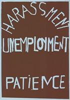 Harrassment unemployment patience