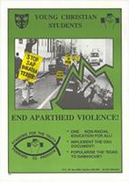 Young christian students : End apartheid violence!