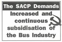 The SACP demands increased and continuous subsidisation of the bus industry