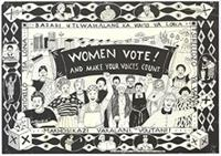 Women vote! and make your voices count
