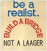 Be a realist: build a bridge: not a laager