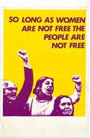 So long as women are not free the people are not free