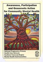 Awareness, participation and grassroots action for community mental health