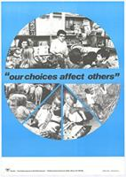 Our choices affect others