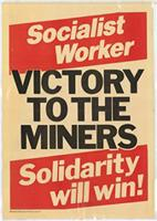 Socialist worker: Victory to the miners: Solidarity will win!
