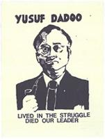 Yusuf Dadoo: lived in the struggle: died our leader