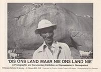 Dis ons land maar nie ons land nie: A photographic and Documentary Exhibition on Dispossession in Namaqualand