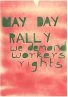 May Day Rally we demand workers rights
