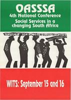 OASSA 4th National Conference : Social Services in a changing South Africa