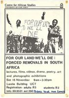 For our land we'll die: forced removals in South Africa