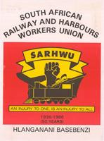 South African Railway and Harbour Workers Union (SARHWU): Hlanganani basebenzi